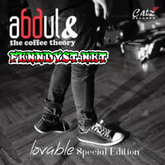 Abdul & The Coffee Theory - Lovable (Special Edition) [Full Album 2014]