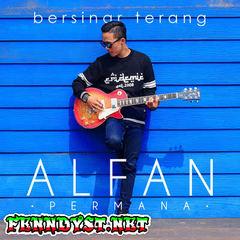 Alfan Permana - Bersinar Terang (Full Album 2016)