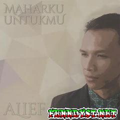 Alief Indonesia - Maharku Untukmu (Full Album 2016)