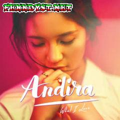 Andira - What I Love (Full Album 2016)