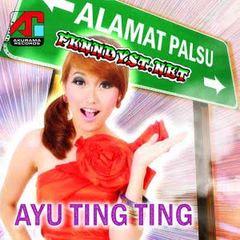 Ayu Ting Ting - Alamat Palsu (Full Album 2007)