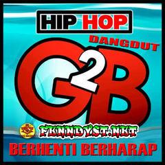 Bayu G2b - Hip Hop Dangdut Berhenti Berharap (Full Album 2016)