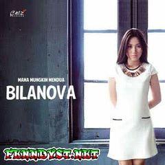 Bilanova - Mana Mungkin Mendua (Full Album 2014)