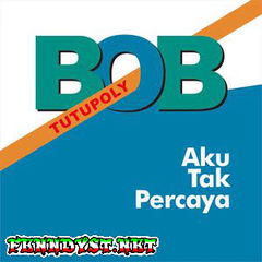 Bob Tutupoly - Aku Tak Percaya (Full Album 2016)