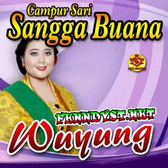 Campursari Sangga Buana - Wuyung (Full Album 2017)