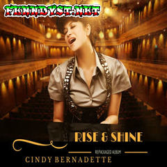Cindy Bernadette - Rise and Shine (Full Album 2016)