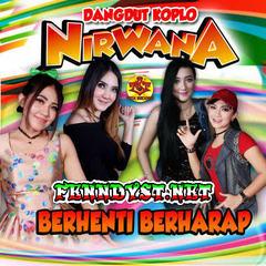 Dangdut Koplo Nirwana - Berhenti Berharap (Full Album 2016)