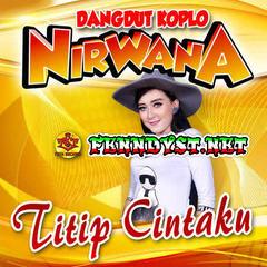 Dangdut Koplo Nirwana - Titip Cintaku (Full Album 2017)
