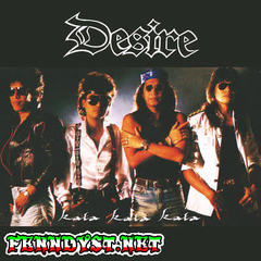 Desire - Kata Kata Kata (Full Album 1990)