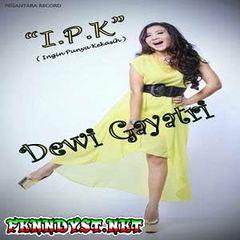 Dewi Gayatri - I.P.K (Ingin Punya Kekasih) [Full Album 2014]