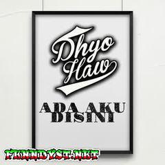 Dhyo Haw - Ada Aku Disini (Full Album 2016)