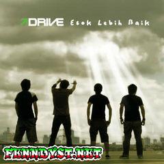 Drive - Esok Lebih Baik (Full Album 2007)