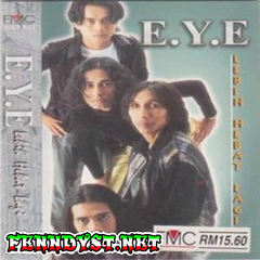 E.Y.E. - Lebih Hebat Lagi (Full Album 1997)