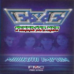 E.Y.E. - Mahkota Impian (Full Album 1998)