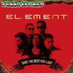 Element - Save the Best For Last (Full Album 2014)
