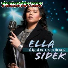 Ella Sidek - Salam Untukmu (Ada Dihati Mu) [Full Album 2016]