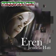 Eren - Jendela Hati - EP (Full Album 2007)
