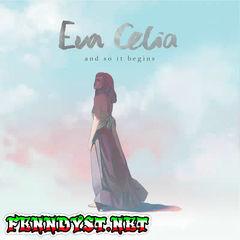 Eva Celia - And So It Begins (Full Album 2016)