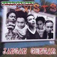 Exists - Jangan Gentar (Full Album 1997)