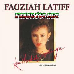Fauziah Latiff - Kau Merubah Segalanya (Full Album 1989)