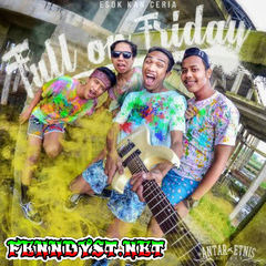 Full on Friday - Esok Kan Ceria (Full Album 2016)