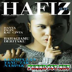 Hafiz Suip - Luahan Hati Anak Seni (Full Album 2013)