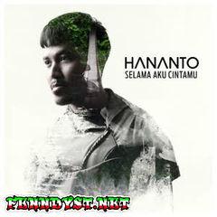 Hananto - Selama Aku Cintamu - EP (Full Album 2016)