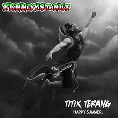 Happy Summer - Titik Terang (Full Album 2015)