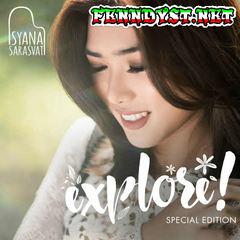 Isyana Sarasvati - EXPLORE! (Special Edition) [Full Album 2016]