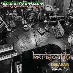Kerispatih - DELAPAN (Acoustic Live) [Full Album 2015]