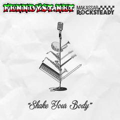 Makassar Rocksteady - Shake Your Body (Full Album 2017)