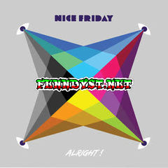Nice Friday - Alright (Full Album 2015)