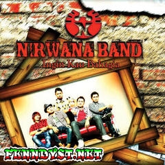 Nirwana Band - Ingin Kau Bahagia (Full Album 2012)