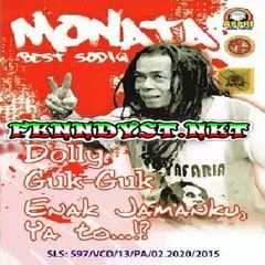 OM. Monata Best Sodiq Enak Jamanku, Ya To (Full Album 2016)