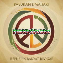 Pasukan Lima Jari - Republik Rakyat Reggae (Full Album 2015)
