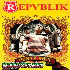 Repvblik Band - Punya Arti (Full Album 2007)