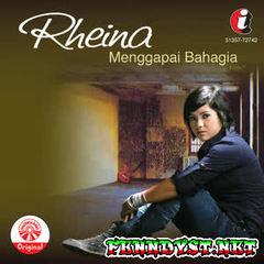 Rheina - Menggapai Bahagia (Full Album 2010)