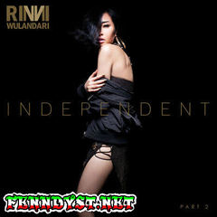 Rinni Wulandari - Independent, Pt. 2 (Full Album 2017)
