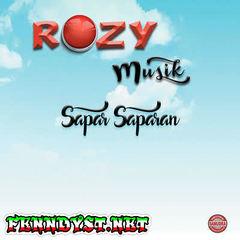 Rozy Abdillah, Vita Alvia & Kiki Anggun - Rozy Musik (Sapar Saparan) [Full Album 2016]