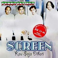 Screen - Kau Saja Dihati (Full Album 1998)