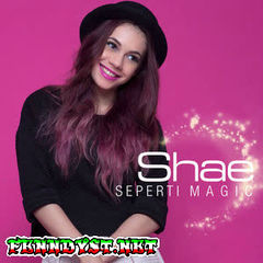 Shae - Seperti Magic (Full Album 2016)