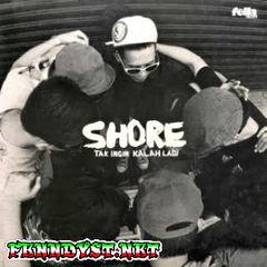 Shore - Tak Ingin Kalah Lagi (Full Album 2016)