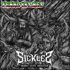 Sickles - Series Elite Disaster (Full Album 2014)