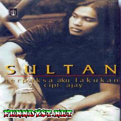 Sultan - Terpaksa Aku Lakukan (Full Album 1999)