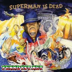 Superman Is Dead - Sunset Di Tanah Anarki (Full Album 2013)