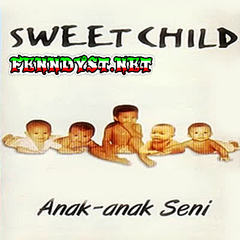 Sweet Child - Anak Anak Seni (Full Album 1996)