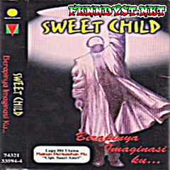 Sweet Child - Berapinya Imaginasiku (Full Album 1995)