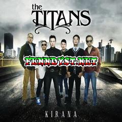 The Titans - Kirana (Full Album 2012)