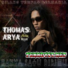 Thomas Arya - Hanya Satu Dirimu (Full Album 2017)