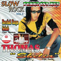 Thomas Arya - Shelia (Slow Rock Vol. 3) [Full Album 2006]